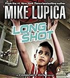 Lupica, Mike: Long Shot: A Comeback Kids Novel