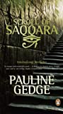 Pauline Gedge: Scroll of Saqqara