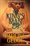 Pauline Gedge: The King's Man (The King's Man Trilogy, Vol. 3)
