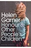 Garner, Helen: Honour and Other People's Children