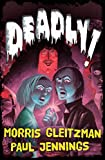 Gleitzman, Morris: Deadly!: All six books in one!