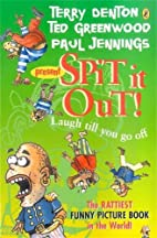 Spit It Out! by Paul Jennings