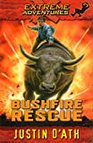 D&#39;Ath, Justin: Bushfire Rescue