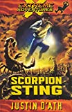 D&#39;Ath, Justin: Scorpion Sting : Extreme Adventures