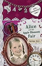 Alice and the Apple Blossom Fair by Davina…
