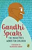 Gandhi, M.K.: Gandhi Speaks