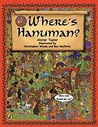 Where's Hanuman? by Alister Taylor