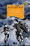 Ray, Satyajit: On the Run with Fotikchand (Classic Adventures)