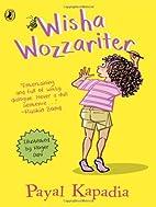 Wisha Wozzariter by Payal Kapadia