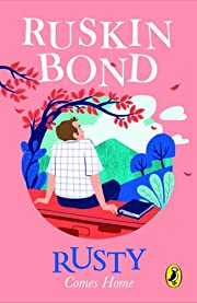 Rusty Comes Home by Ruskin Bond