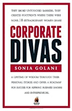 Corporate Divas by Sonia Golani