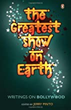 The Greatest Show on Earth: Writings on…