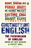 Kothari, Rita: Chutnefying English