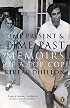 Time Present and Time Past: Memoirs of a Top…