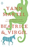 Yann Martel: Beatrice and Virgil