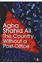 The country without a post office by Agha…