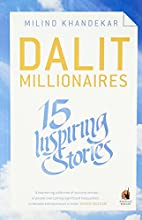 Dalit Millionaires: 15 Inspiring Stories by…
