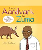 From Aardvark to Zuma: The South African…