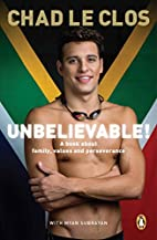 Unbelievable!: A Book About Family, Values…