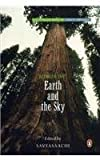 Savyasaachi: Between the Earth and the Sky: The Penguin Book of Forest Writings