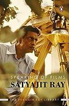 Speaking of Films by Satyajit Ray