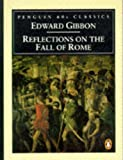 Gibbon, Edward: Reflections on the Fall of Rome (Classic, 60s)
