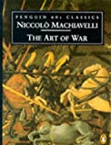 Machiavelli, Niccolo: The Art of War
