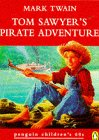 Twain, Mark: Tom Sawyer's Pirate Adventure (Penguin Children's 60s)
