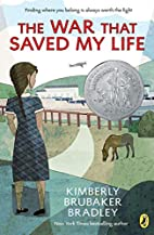 The War That Saved My Life by Kimberly…