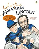 Polacco, Patricia: Just in Time, Abraham Lincoln