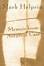 Memoir from Antproof Case : a novel by Mark…