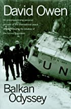 Balkan Odyssey (Harvest Book) by David Owen