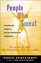 People Who Sweat: Ordinary People,…