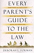 Every Parent's Guide to the Law by Deborah…