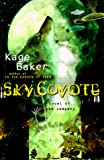 Baker, Kage: Sky Coyote