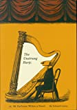 Gorey, Edward: The Unstrung Harp: Or Mr. Earbrass Writes a Novel