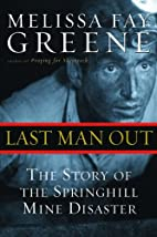 Last Man Out: The Story of the Springhill…