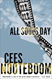 Nooteboom, Cees: All Souls Day