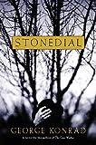 Konrad, George: Stonedial