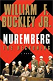 Buckley, William F., Jr.: Nuremberg : The Reckoning