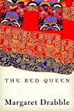 Drabble, Margaret: The Red Queen: A Transcultural Tragicomedy
