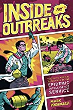 Inside the Outbreaks: The Elite Medical…