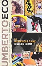 The Mysterious Flame of Queen Loana by…