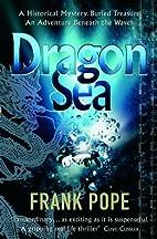 Dragon Sea: A True Tale of Treasure,…