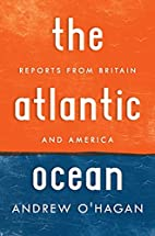 The Atlantic Ocean: Reports from Britain and…