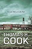 Cook, Thomas H.: The Last Talk with Lola Faye