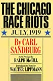 Sandburg, Carl: Chicago Race Riots: Revised
