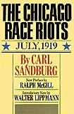 Sandburg, Carl: Chicago Race Riots: Revised