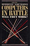 Bellin, David: Computers in Battle: Will They Work