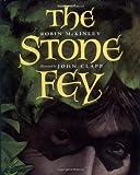 McKinley, Robin: The Stone Fey